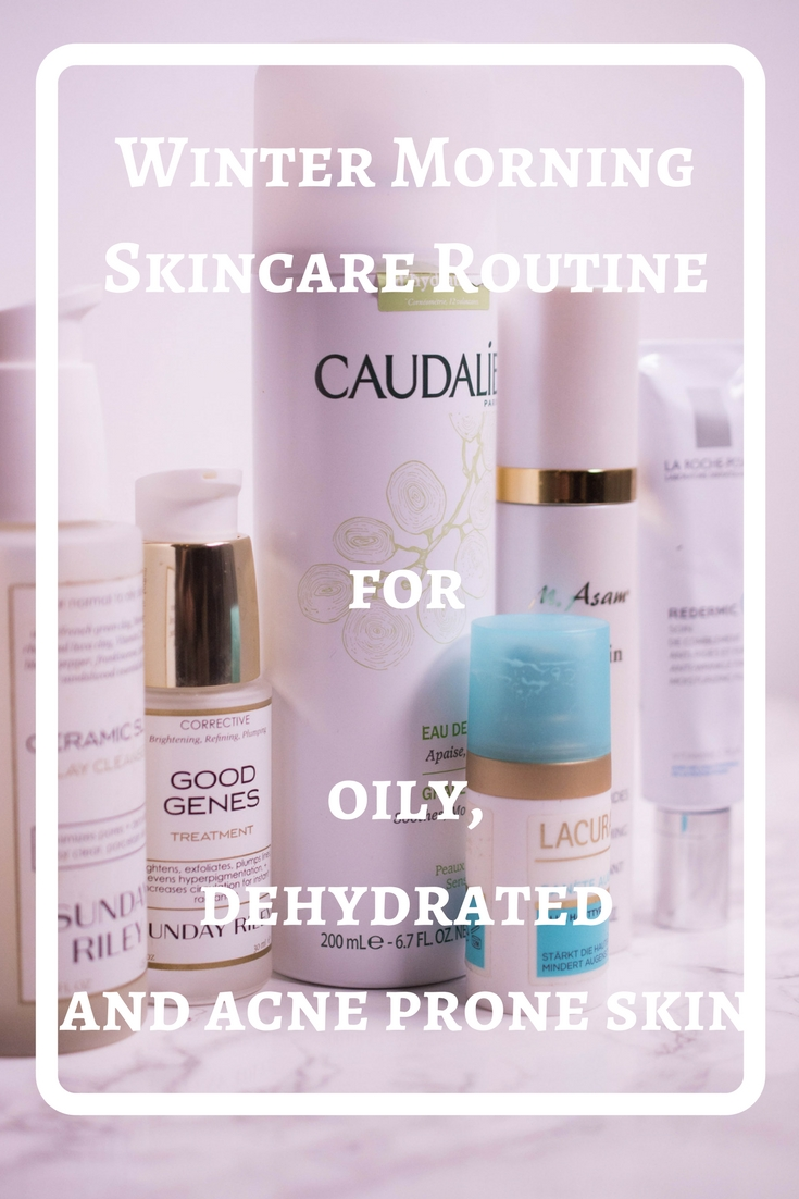 Winter Morning Skincare Routine for oily, dehydrated and acne prone skin