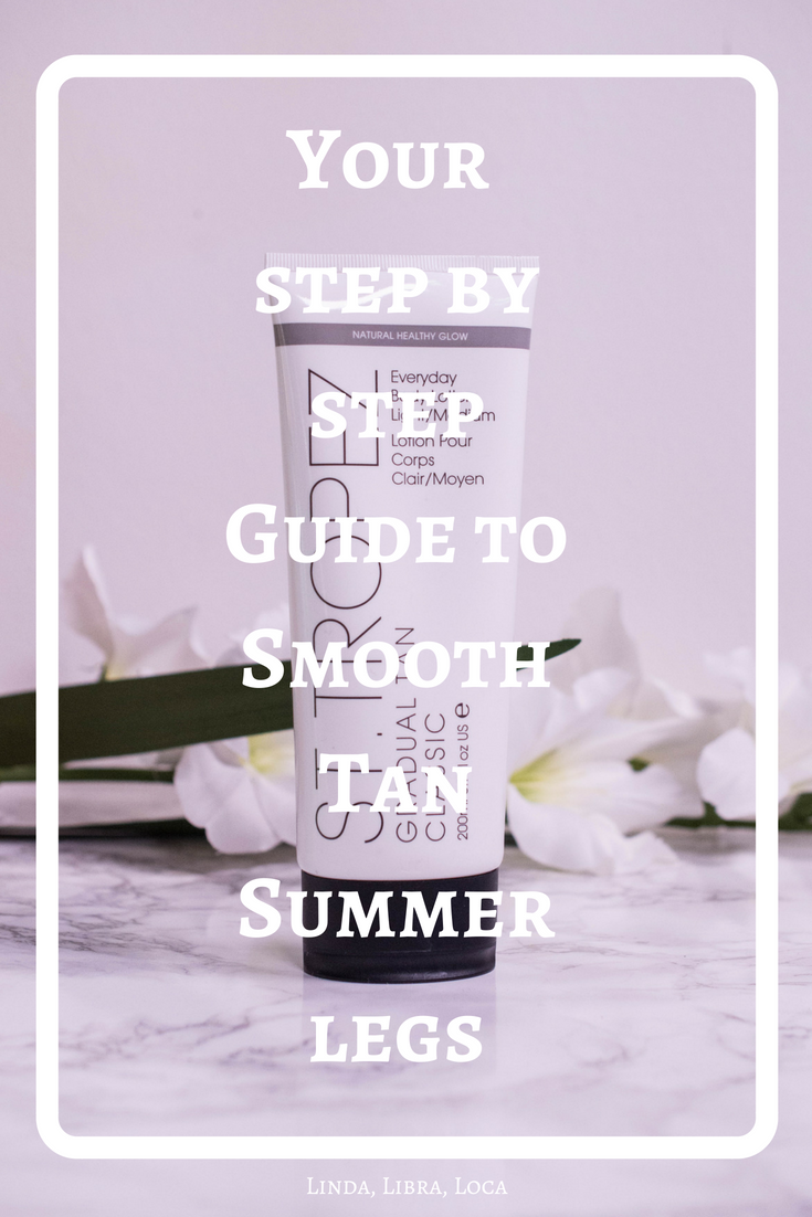 Your step by step Guide to Smooth Tan Summer legs