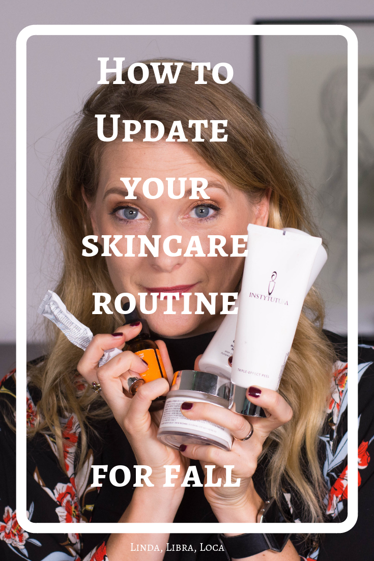 How to update your skincare for fall