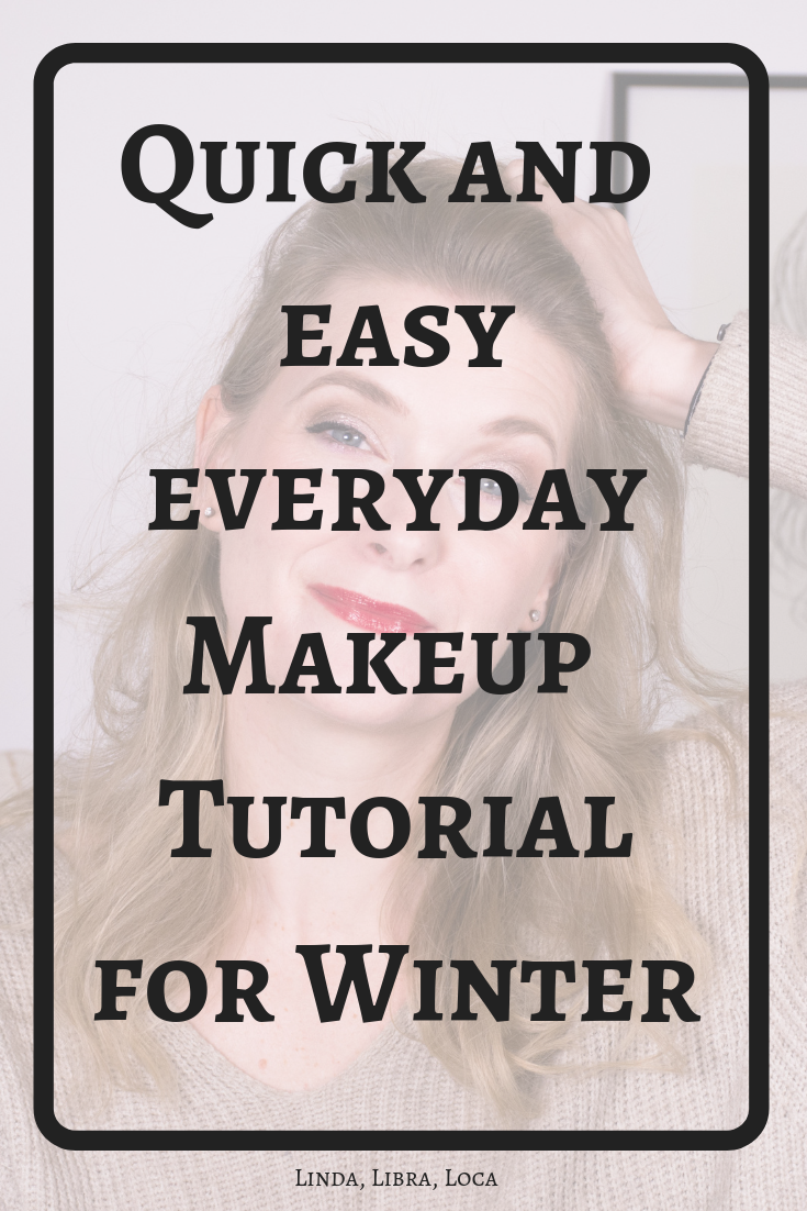 Quick and easy everyday makeup Winter 2019