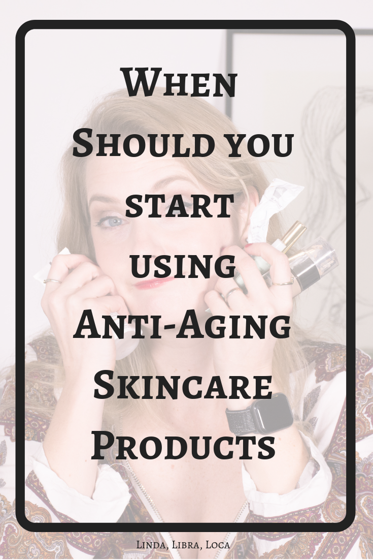 When should I start using anti-aging products