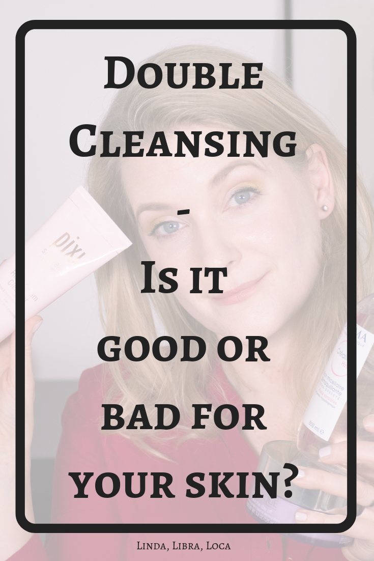 Is Double Cleansing good for you?