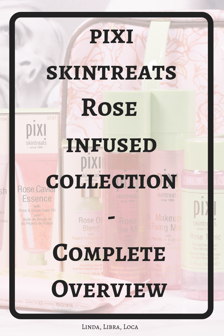pixi skintreats rose infused collection