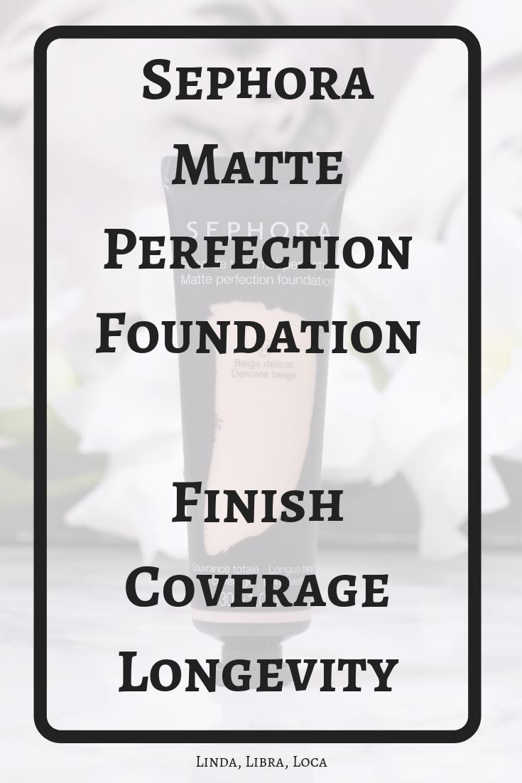 Sephora Matte Perfection Foundation