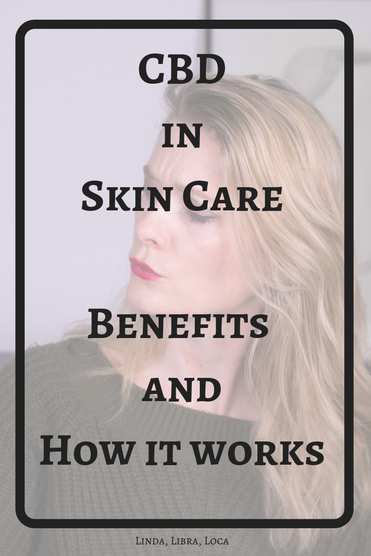 Benefits of CBD in skin care