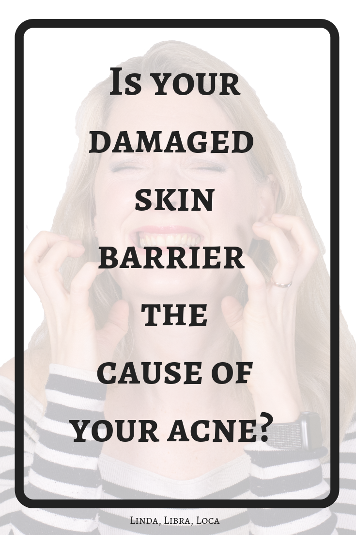 Is your damaged skin barrier the cause of your acne?
