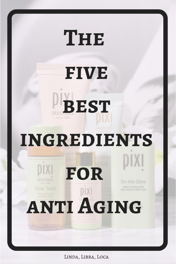 Which ingredients work for anti aging