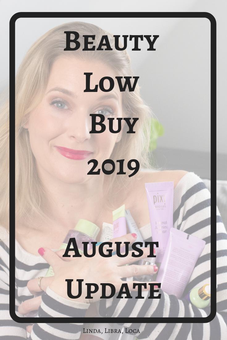Beauty Low Buy 2019 August Update