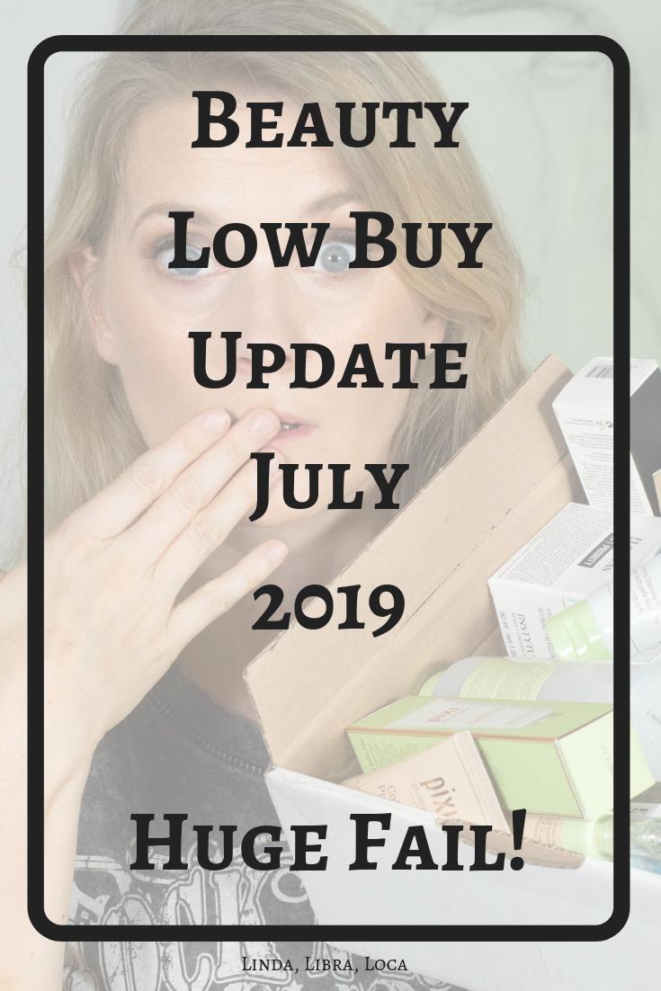 Beauty Low Buy Update July 2019