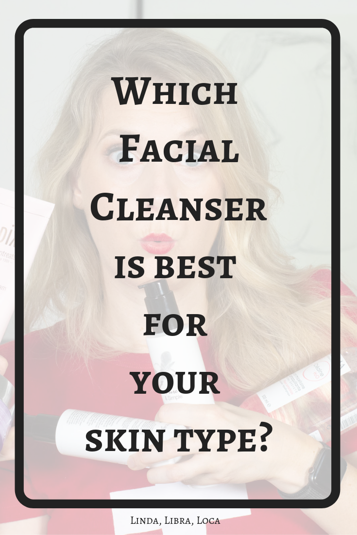 Which type of facial cleanser is right for your skin?